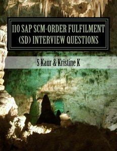110 SAP SCM-Order Fulfilment (SD) Interview Questions: with Answers & Explanations (Volume 2)-cover