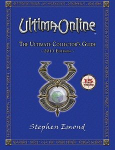 Ultima Online: The Ultimate Collector's Guide: 2013 Edition-cover