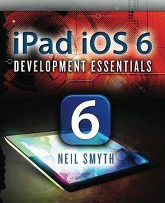 iPad iOS 6 Development Essentials-cover