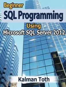 Beginner SQL Programming Using Microsoft SQL Server 2012-cover