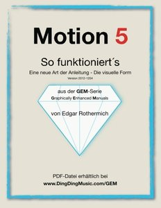 Motion 5 - So funktioniert's: Eine neu Art von Anleitung - die visuelle Form (German Edition)-cover