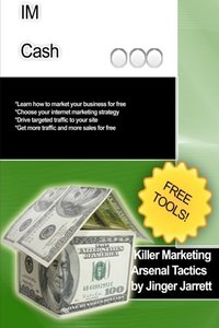 Killer Marketing Arsenal Tactics: IM Cash-cover