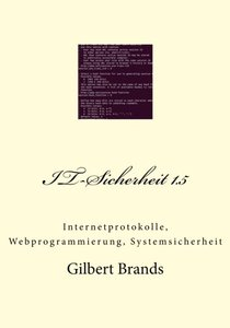 IT-Sicherheit 1.5: Internetprotokolle, Webprogrammierung, Systemsicherheit (German Edition)-cover