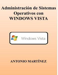 Administracion de Sistemas Operativos con WINDOWS VISTA (Spanish Edition)-cover