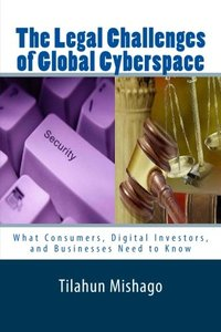 The Legal Challenges of Global Cyberspace: Why National Regulations Fail to Protect Digital Assets on Cyberspace-cover