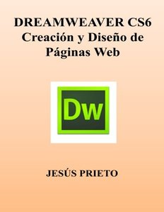 DREAMWEAVER CS6. Creacion y Diseno de Paginas Web (Spanish Edition)-cover