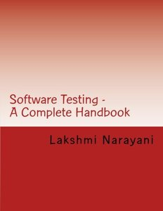 Software Testing - A Complete Handbook: Your key to enter the world of Software Testing...-cover