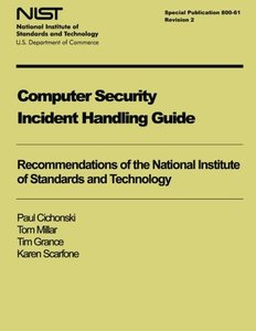 Computer Security Incident Handling Guide: NIST Special Publication 800-61, Revision 2-cover