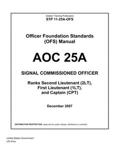 Soldier Training Publication STP 11-25A-OFS  Officer Foundation Standards (OFS) Manual AOC 25A  Signal Commissioned Officer-cover