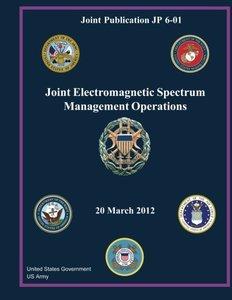 Joint Publication JP 6-01  Joint Electromagnetic Spectrum Management Operations  20 March 2012-cover
