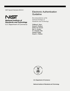 Electronic Authentication Guideline: Recommendations of the National Institute of Standards and Technology (Special Publication 800-63-1)-cover