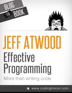 Effective Programming: More Than Writing Code-cover