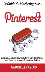 Le Guide Du Marketing Sur Pinterest (French Edition)-cover