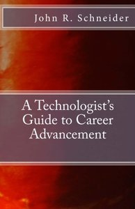 A Technologist's Guide to Career Advancement-cover