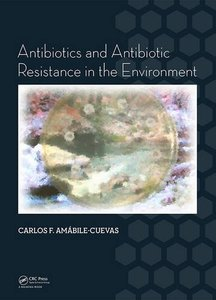 Antibiotics and Antibiotic Resistance in the Environment (Hardcover)-cover