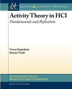 Activity Theory in HCI: Fundamentals and Reflections (Synthesis Lectures on Human-Centered Informatics)-cover