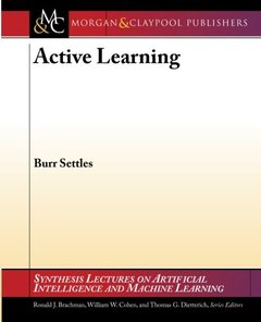 Active Learning (Synthesis Lectures on Artificial Intelligence and Machine Le)-cover