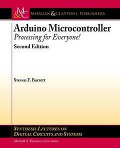 Arduino Microcontroller: Processing for Everyone! Second Edition (Synthesis Lectures on Digital Circuits and Systems)-cover