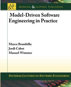 Model-Driven Software Engineering in Practice (Synthesis Lectures on Software Engineering)-cover