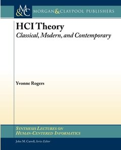 HCI Theory: Classical, Modern, and Contemporary (Synthesis Lectures on Human-Centered Informatics)-cover