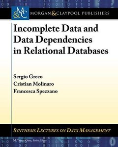 Incomplete Data and Data Dependencies in Relational Databases (Synthesis Lectures on Data Man)-cover