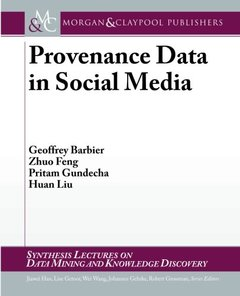 Provenance Data in Social Media (Synthesis Lectures on Data Mining and Knowledge Discovery)-cover