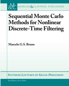 Sequential Monte Carlo Methods for Nonlinear Discrete-Time Filtering (Synthesis Lectures on Signal Processing)-cover