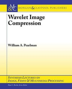 Wavelet Image Compression (Synthesis Lectures on Image, Video and Multimedia Processing)-cover