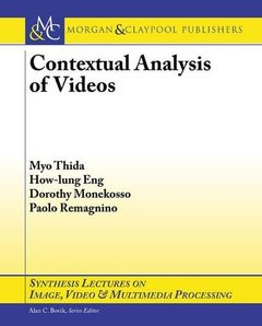 Contextual Analysis of Videos (Synthesis Lectures on Image, Video and Multimedia Processing)-cover