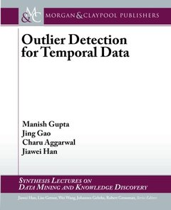 Outlier Detection for Temporal Data (Synthesis Lectures on Data Mining and Knowledge Discovery)-cover