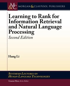 Learning to Rank for Information Retrieval and Natural Language Processing: Second Edition (Synthesis Lectures on Human Language Technologies)-cover