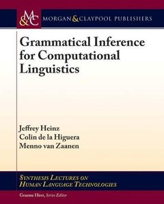 Grammatical Inference for Computational Lingustics (Synthesis Lectures on Human Language Technologies)-cover