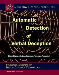 Automatic Detection of Verbal Deception (Synthesis Lectures on Human Language Technologies)-cover