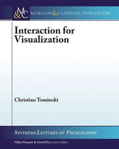 Interaction for Visualization (Synthesis Lectures on Visualization)-cover