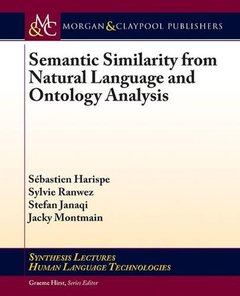 Semantic Similarity from Natural Language and Ontology Analysis-cover