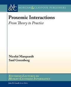 Proxemic Interactions: From Theory to Practice-cover