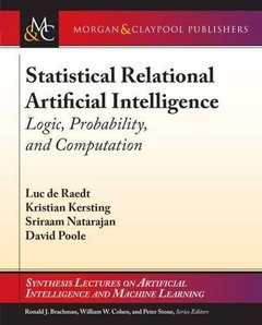 Statistical Relational Artificial Intelligence: Logic, Probability, and Computation (Synthesis Lectures on Artificial Intelligence and Machine Learning)-cover
