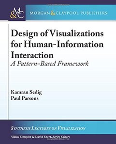 Design of Visualizations for Human-Information Interaction: A Pattern-Based Framework-cover