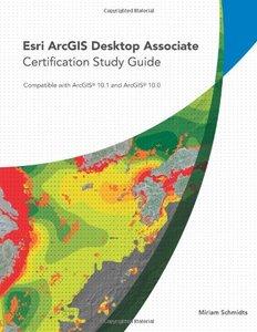 Esri ArcGIS Desktop Associate Certification Study Guide-cover