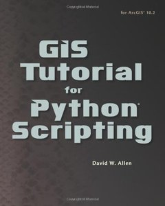 GIS Tutorial for Python Scripting-cover