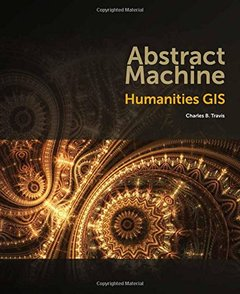 Abstract Machine: Humanities GIS-cover