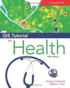 GIS Tutorial for Health, fifth edition-cover
