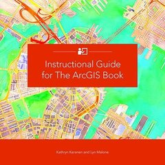 Instructional Guide for The ArcGIS Book-cover