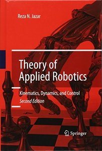 Theory of Applied Robotics: Kinematics, Dynamics, and Control (2nd Edition)-cover