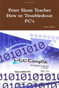 Peter Sloan Teaches How To Troubleshoot Pc'S-cover