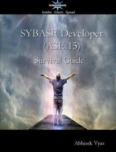 Sybase Developer (Ase 15) Survival Guide-cover