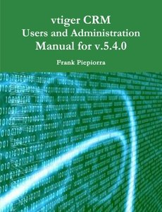Vtiger C.R.M. Users and Administration Manual for v5.4.0-cover