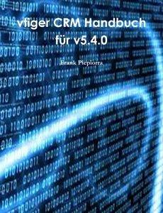 vtiger Crm Handbuch für v5.4.0 (German Edition)-cover