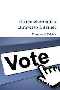 Il Voto Elettronico attraverso Internet (Italian Edition)-cover
