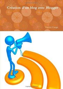 Création D'un Blog Avec Blogger (French Edition)-cover